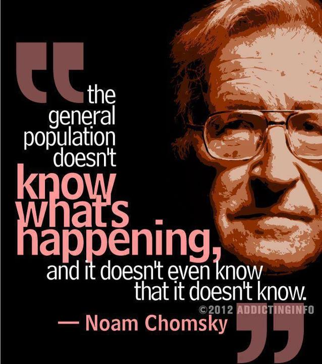 noam-chomskys- The general population dosen't